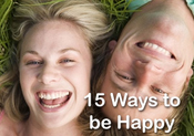 15 Ways to be Happy